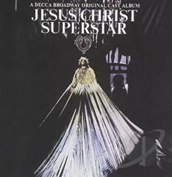 Original Broadway Cast - Jesus Christ Superstar CD Cover Art