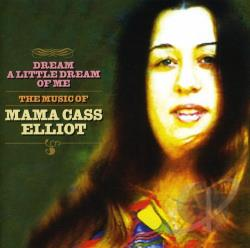 Elliot, Cass - Dream a Little Dream of Me: The Music of Mama Cass Elliot CD Cover Art