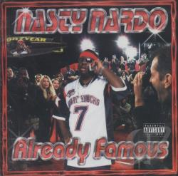Nardo, Nasty - Already Famous CD Cover Art