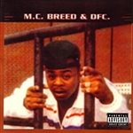 M.C. Breed / Mc Breed And Dfc - MC Breed & DFC CD Cover Art