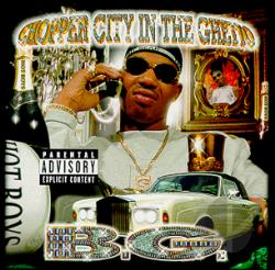 B.G. - Chopper City In The Ghetto CD Cover Art