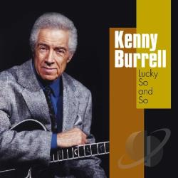 Burrell, Kenny - Lucky So and So CD Cover Art