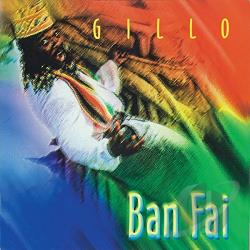 Gillo - Bfan Fai CD Cover Art