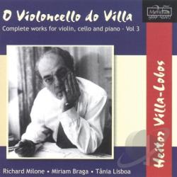 Braga: pno / Lisbo / Milone: vln - O Violoncello do Villa: Comp CD Cover Art