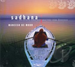 De Moor, Maneesh - Sadhana CD Cover Art
