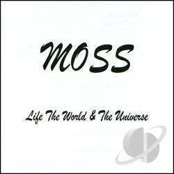 Moss - Life The World & The Universe CD Cover Art