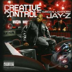 DJ Green Lantern / Jay-Z - Creative Control CD Cover Art