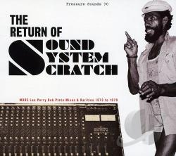 Perry, Lee Scratch & The Upsetters / Perry, Lee 'Scratch' - Return of Sound System Scratch: More Lee Perry Dub Plate Mixes & Rarities: 1973 to 1979 CD Cover Art