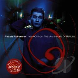Robertson, Robbie - Contact from the Underworld of Red Boy CD Cover Art