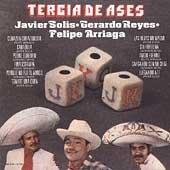 Felipe Arriaga / Gerardo Reyes / Javier Solis - Tercia De ... Felipe Arriaga