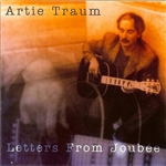 Traum, Artie - Letters From Joubee CD Cover Art