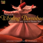 Gulizar Turkish Music Ensemble - Music of the Whirling Dervishes CD Cover Art
