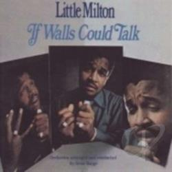 Little Milton - If Walls Could Talk CD Cover Art