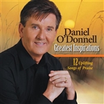 O'Donnell, Daniel - Greatest Inspirations: 12 Uplifting Songs of Praise CD Cover Art