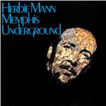 Mann, Herbie - Memphis Underground CD Cover Art