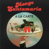 Santamaria, Mongo - La Carte CD Cover Art