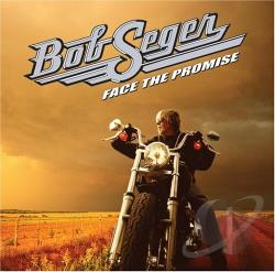 Seger, Bob - Face the Promise CD Cover Art