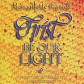 Bernadette Farrell - Christ Be Our Light DB Cover Art