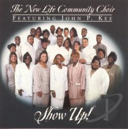 Kee, John P. - Show Up! CD Cover Art