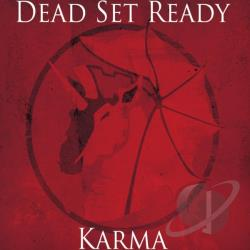 Dead Set Ready - Karma CD Cover Art