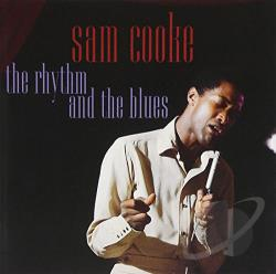 Cooke, Sam - Rhythm and the Blues CD Cover Art