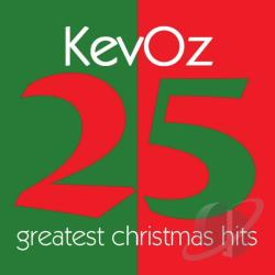 KevOz - 25 Greatest Christmas Hits CD Cover Art