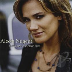 Nugent, Alecia - Little Girl...A Big Four-Lane CD Cover Art