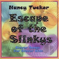 Tucker, Nancy - Escape Of The Slinkys: Clever Songs For Clever Kids CD Cover Art