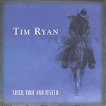 Ryan, Tim - Tried, True And Tested DB Cover Art