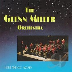 Miller, Glenn - Here We Go Again CD Cover Art