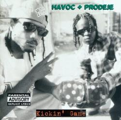 Havoc & Prodeje - Kickin' Game CD Cover Art