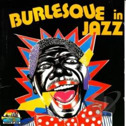 Burlesque In Jazz CD Cover Art