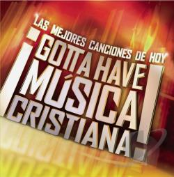 Gotta Have Musica Cristiana CD Cover Art
