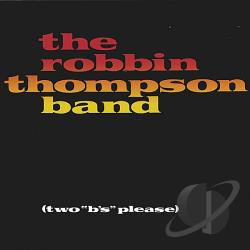 Thompson, Robbin - Two B's Please CD Cover Art