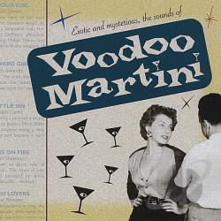 Voodoo Martini - Exotic & Mysterious The Sounds Of Voodoo Martini CD Cover Art