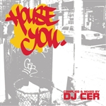 DJ Cer - House You (Continuous DJ Mix By DJ CER) DB Cover Art