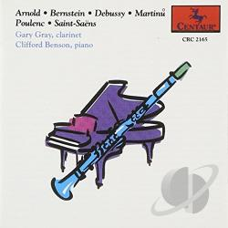Benson, Clifford / Gray, Gary - Clarinet & Piano: Bernstein, Debussy, Poulenc, Etc CD Cover Art
