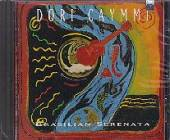 Caymmi, Dori - Brasilian Serenata CD Cover Art