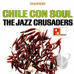 Jazz Crusaders - Chile Con Soul CD Cover Art