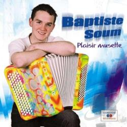 Soum, Baptiste - Plaisir Musette CD Cover Art
