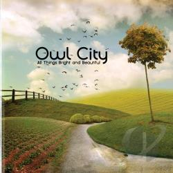 Owl City - All Things Bright and Beautiful CD Cover Art