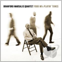 Branford Marsalis Quartet / Marsalis, Branford - Four MFs Playin' Tunes CD Cover Art