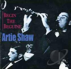 Shaw, Artie - Begin the Beguine CD Cover Art