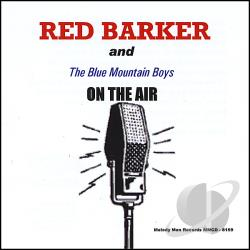 Barker, Red - On the Air CD Cover Art