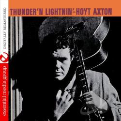 Axton, Hoyt - Thunder N Lightnin CD Cover Art