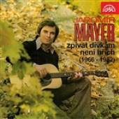 Jarom�r Mayer - Zp�vat D�VK�M Nen� HR�CH (1966-1982) DB Cover Art