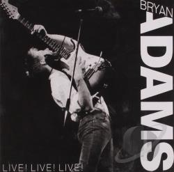 Adams, Bryan - Live Live Live CD Cover Art