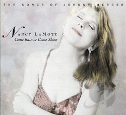 Lamott, Nancy - Come Rain or Come Shine -- The Songs of Johnny Mercer CD Cover Art