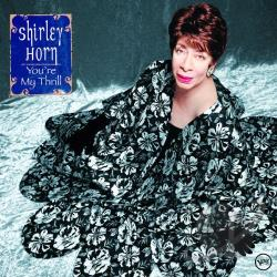 Horn, Shirley - You're My Thrill CD Cover Art