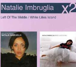 Imbruglia, Natalie - Left of the Middle/White Lilies Island CD Cover Art